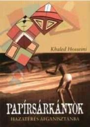 Kultúrmozaik - Khaled Hosseini: Papírsárkányok